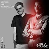 Zultcer & Van Poelagra - VOBLA SOUNDZ B&W Mix