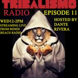 Tribalismo Radio-Episode 11 8/4/15. Live from Bondi Beach Radio