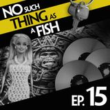 Episode 15: No Such Thing As A Bulge In Ken's Groin