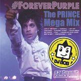 DJ Bob - #ForeverPurple - The Prince Mega Mix