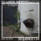 Sequence 154-DJ Aaron Andrews-June 10, 2016