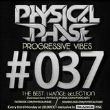 Physical Phase - Progressive Vibes 037 (2015-06-15)
