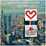 early morning breaks may 2016