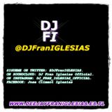Sesion By DJ FRAN IGLESIAS (October 2015 EL REGRESO VOL1º)