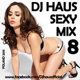 DJ Haus Sexy Mix vol.8