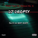 TUFFER THAN THE AVERAGE VOL. 2  - DJ DROPSY skits by RAS KASS