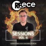 @DJReeceDuncan - Sessions Vol. 6 (R&B / Hip-Hop)
