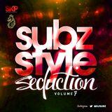 Subz Style Seduction Vol 7