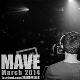 Mave - March 2014 Drum and Bass mix