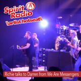 We Are Messengers - Darren Mulligan on the hotseat with Richie G