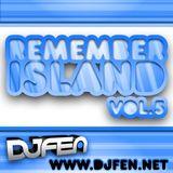 DJ FEN - Remember Island Vol.5