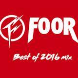 FooR - Best of 2016 Mix