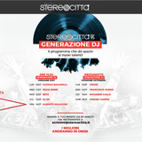 Stereocittà GENERAZIONE DJ - Alberto Malachin DJ On-Air (14.07.2017)