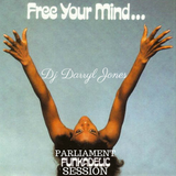 """FREE YOUR MIND"" PARLIAMENT FUNKADELIC SESSION"
