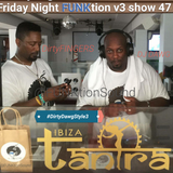 #TheFUNKtion v3 show 47 - #DirtyDawgStyle3