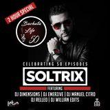 DJ Soltrix Ft. Various Artists - Bachata Life Mixshow (50th Episode Celebration)