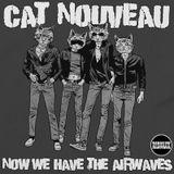 Cat Nouveau - episode #200 (01-07-2019)
