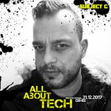 Subject G - All About Tech (Promotional DJmix - 31.12.2017)