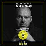 Selador Sessions 26 | Dave Seaman