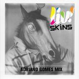 LIV! Skins | Adriano Gomes Mix