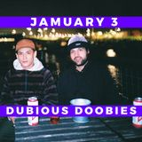 JAMUARY 3: Dubious Doobies Live Set