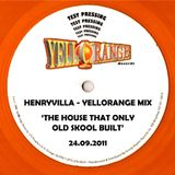 HenryVilla - Yellorange Records Mix, Onlyoldskool Radio 24.09.2011