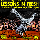 Lessons In Fresh (1 Year Anniversary Mixtape)