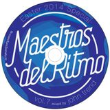 Maestros Del Ritmo volume 7 - 2014 Official Mix by John Trend