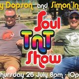 Dean Anderson's TnT Soul Show 26th July 2018 with Special Guests Len Dopson & Simon Ingham