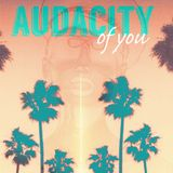 AUDACITY of YOU