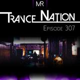 Trance Nation Ep. 307 (02.09.2018)
