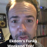 EKDOMS FUNKY WEEKEND TRIP - ZONDAG 23 JULI 2017