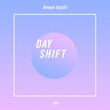 Day Shift 004 - Summer Waves by Kween Kay$h