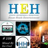 HH # 108 HouseHeads = RadioSHow ( Live From Green Way Woods With Lady J )