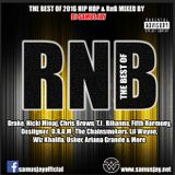 Best of 2016 R&B & HIPHOP - Mixed by DJ Samus Jay