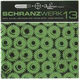 Schranzwerk 13 - CD 01