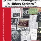 Sondersendung: Rote Hilfe Deutschland im Widerstand 1933 - 1945
