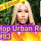 Best of Hip Hop Urban RnB Reggaeton Summer Video Mix 2018 #83 - Dj StarSunglasses