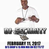 #DJSECURITYDAY MIX  (R.I.P)