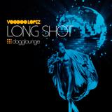 VOODOO LOPEZ - LONG SHOT