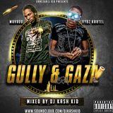 Gaza Gully Era Mix cd - Mixed by DJ Kash Kid
