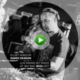 Marek Deagon - dance house live promo set IBIZA 2017