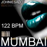 JOHNIESAD - MUMBAI - deep house session - 122 bpm