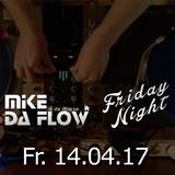 2017-04-14 Friday Night / Bedroom Session