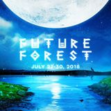 The Road To Future Forest 2018
