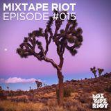 Mixtape Riot #15