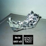 263. Guest Mixtape #25 thn thr