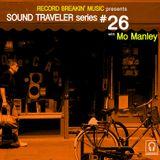 Sound Traveler Series #26 ft. Mo Manley