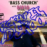 Bass Church Episode 4.