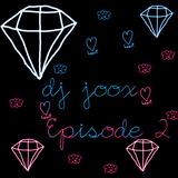 Dj joox episode 2